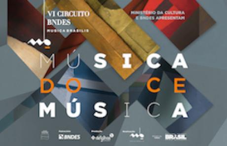 VI Circuit BNDES Musica Brasilis